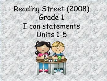 Reading Street 2008 Grade 1 (Un 1-5) I can statements & cc standards