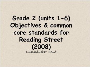 Reading Street 2008 grade 2 standards & objectives (Units 1-6) Chalkduster font
