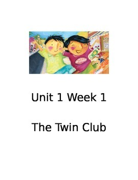 Reading Street 2013 Edition:  Unit 1 Week 1 The Twin Club Guided Reading Plans