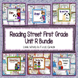Reading Street 2013 First Grade Unit R Bundle
