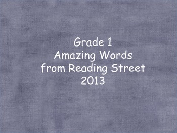 Grade 1 Amazing Words (word cards) Units 1-5 for Reading Street 2013