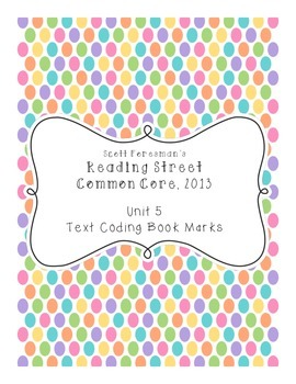 Reading Street 2013 Grade 3 Unit 5 Text Coding Bookmarks