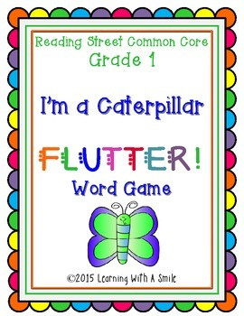 Reading Street FIRST GRADE Word Game:  I'M A CATERPILLAR