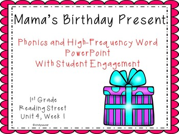 Reading Street,, Interactive PowerPoint, Mama's Birthday Present