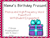 Mama's Birthday Present, Phonics PowerPoint With  Student Engagement
