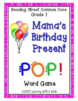 Reading Street - Mama's Birthday Present - POP! Word Game - Small Group Fun