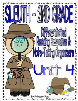 Reading Street (2013) - SLEUTH - UNIT 4 - 2ND GRADE