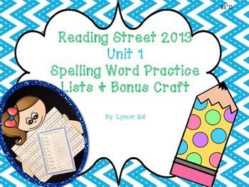 Reading Street 2013 Spelling Lists and Bonus Craft (Unit 1