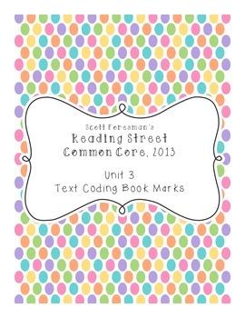 Reading Street 2013 Grade 3 Unit 3 Text Coding Bookmarks