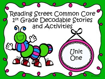 Reading Street 2013 Unit 1 Decodable Reader Stories and Activities