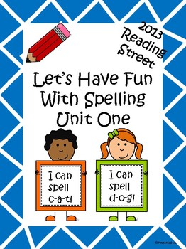 Reading Street 2013 Unit 1 Spelling Acitivites