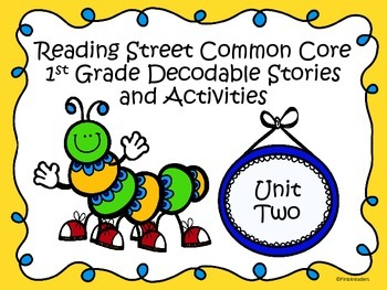 Reading Street 2013 Unit 2 Decodable Reader Stories and Activities