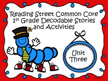 Reading Street 2013 Unit 3 Decodable Reader Stories and Activities
