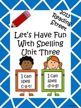 Reading Street 2013 Unit 3 Spelling Acitivites