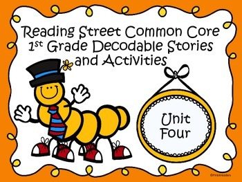Reading Street 2013 Unit 4 Decodable Reader Stories and Ac