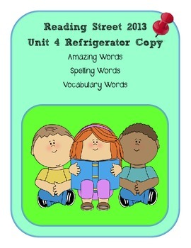 3rd Grade Reading Street 2013 Unit 4 Refrigerator Copy