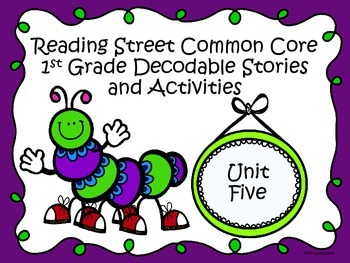 Reading Street 2013 Unit 5 Decodable Reader Stories and Activities
