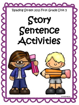 Reading Street 2013 Unit 5 Sentence Activities