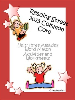 Reading Street 2013 Unit Three Amazing Words Activities