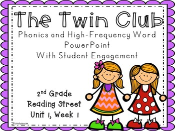 Reading Street, 2nd Grade, The Twin Club, Interactive PowerPoint