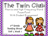 The Twin Club, Phonics and High-Frequency PowerPoint with Student Engagement