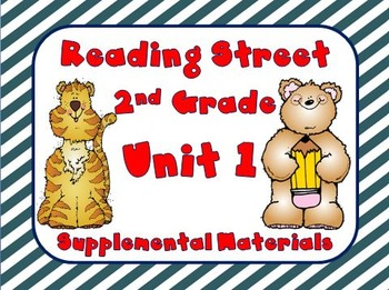 Reading Street 2nd Grade Unit 1 Supplemental Materials