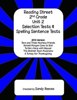 Reading Street 2nd Grade Unit 2 Selection Tests Tara and Tiree etc.