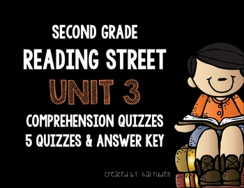 Reading Street 2nd Grade Unit 3 Story Comprehension Quizzes