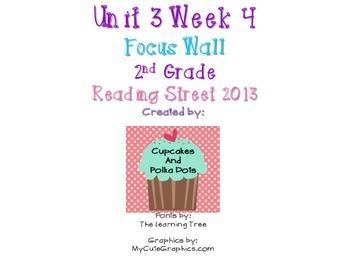 Reading Street 2nd Grade Unit 3 Week 4 Focus Wall