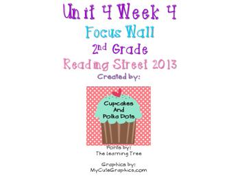 Reading Street 2nd Grade Unit 4 Week 4 Focus Wall