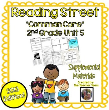 Reading Street 2nd Grade Unit 5 Supplemental Materials Common Core 2013