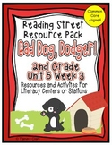 Bad Dog Dodger! Reading Street Resource Pack 2nd Grade Unit 5 Week 3