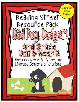 Bad Dog Dodger! Reading Street Resource Pack 2nd Grade Unit 5 Week 3