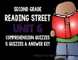 Reading Street 2nd Grade Unit 6 Story Comprehension Quizzes