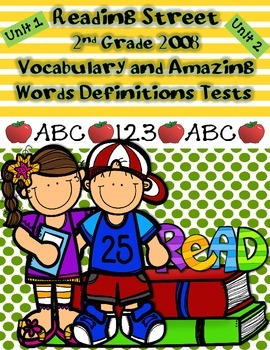 Reading Street 2nd Grade Vocabulary and Amazing Words Tests 2008