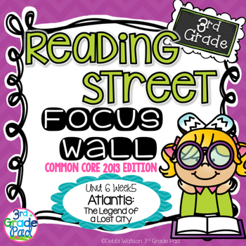 Reading Street 3rd Grade 2013 Focus Wall Set: Atlantis