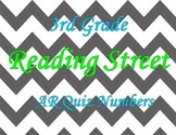 Reading Street 3rd Grade A.R. quiz numbers