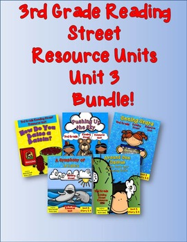 Reading Street 3rd Grade Unit 3 Resource Units Bundle!
