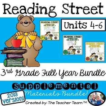 Reading Street 3rd Grade Unit 4-5-6 Half Year Bundle Common Core 2013
