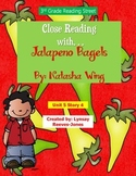 Reading Street 3rd Grade Unit 5 Story 4 Jalapeno Bagel Close Read