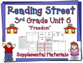 Reading Street 3rd Grade Unit 6 Freedom Supplemental Materials
