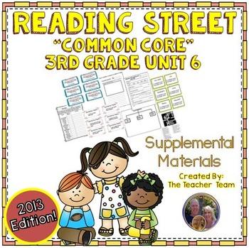 Reading Street 3rd Grade Unit 6 Common Core 2013 Supplemental Materials