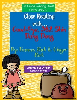 Reading Street 3rd grade Good-Bye, 382 Shin Dang Dong Close Read