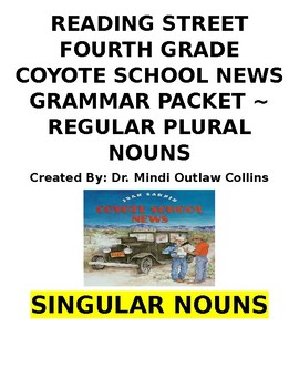 Reading Street 4th Grade ~ Coyote School News Grammar Packet
