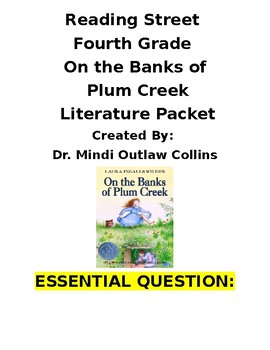 Reading Street 4th Grade ~ On the Banks of Plum Creek Literature Unit