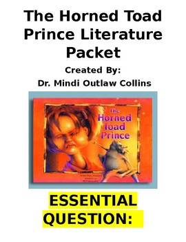 Reading Street 4th Grade ~ The Horned Toad Prince Literature Packet