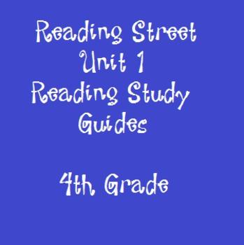Reading Street 4th Grade Unit 1 Reading Study Guide Bundle