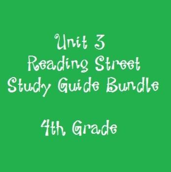 Reading Street 4th Grade Unit 3 Reading Study Guide Bundle