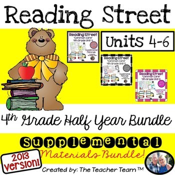 Reading Street 4th Grade Unit 4-5-6 Half Year Bundle Common Core 2013