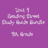 Reading Street 4th Grade Unit 4 Reading Study Guide Bundle